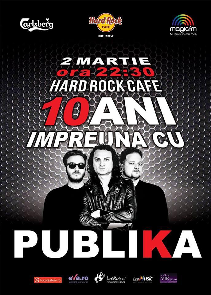 10 ani impreuna cu Publika, la Hard Rock Cafe